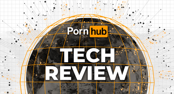Interested in a Pornhub tech review? Of course you are!